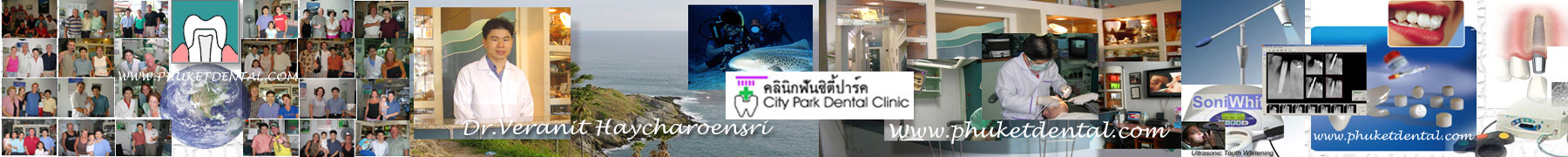 Phuket Dentist at Phuket Dental Clinic in Phuket,Thailand